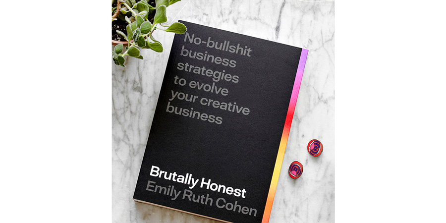 No-bullshit business strategies to evolve your creative business book cover